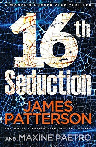 16th Seduction: Women's Murder Club Book 16