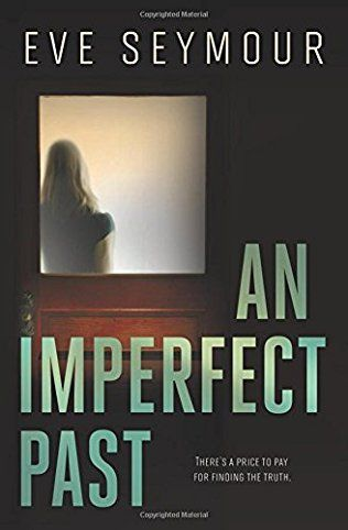 An Imperfect Past: Kim Slade Book 2