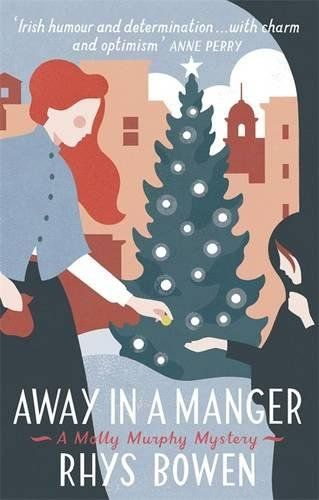 Away In A Manger: Molly Murphy Book 15