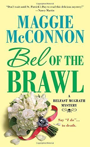 Bel Of The Brawl: Bel Mcgrath Mystery Book 2