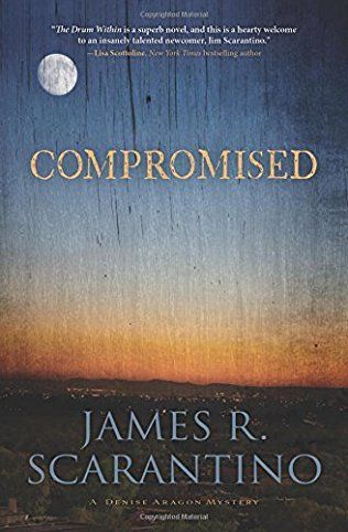 Compromised: Denise Aragon Book 2