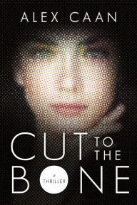 Cut To The Bone: DCI Kate Riley And Zain Harris Book 1
