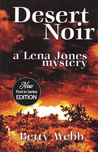Desert Noir: Lena Jones Book 1