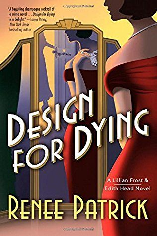Design For Dying: Lillian Frost & Edith Head Book 1