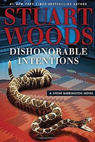 Dishonorable Intentions: Stone Barrington Book 38