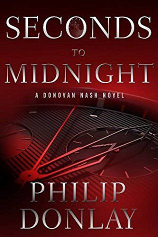 Seconds To Midnight: Donovan Nash Book 7