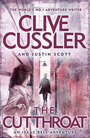 The Cutthroat: Isaac Bell Book 10