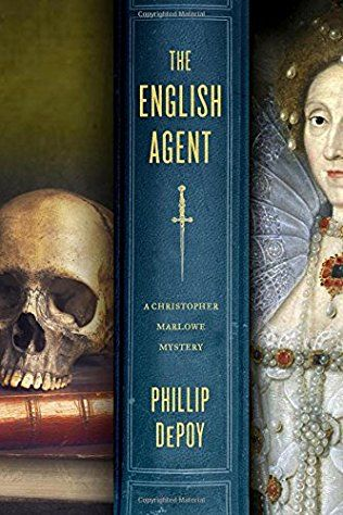 The English Agent: Christopher Marlowe Book 2