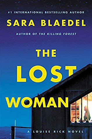 The Lost Woman: Louise Rick / Camilla Lind Book 7