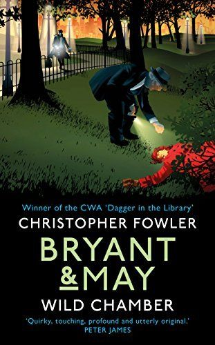 The Wild Chamber: Bryant And May Book 14