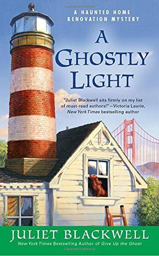 A Ghostly Light: Haunted Home Renovation Mystery Book 7