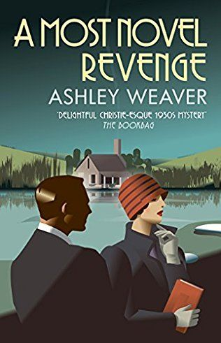A Most Novel Revenge: Amory Ames Mystery Book 3
