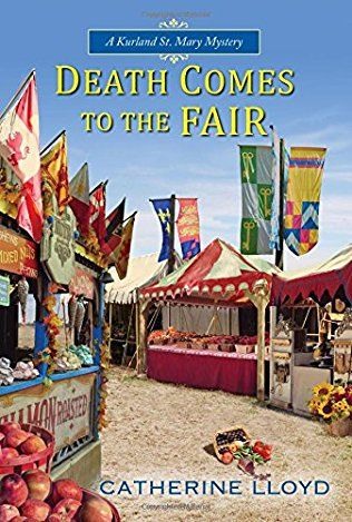 Death Comes To The Fair: Kurland St. Mary Mysteries Book 4