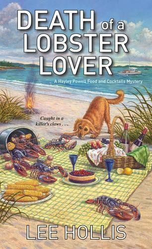 Death Of A Lobster Lover: Hayley Powell Food And Cocktails Mystery Book 9