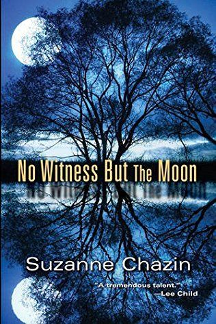 No Witness But The Moon: Jimmy Vega Mystery Book 3