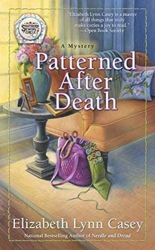 Patterned After Death: Southern Sewing Circle Mystery Book 12