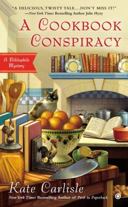 A Cookbook Conspiracy: Bibliophile Mystery Book 7