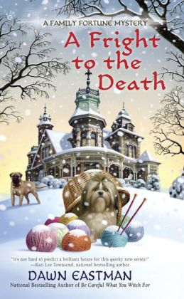 A Fright To The Death: Family Fortune Mystery Book 3