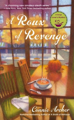 A Roux Of Revenge: Soup Lover's Mystery Book 3