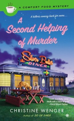 A Second Helping Of Murder: Comfort Food Mystery Book 2