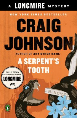 A Serpent's Tooth: Walt Longmire Book 9