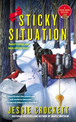 A Sticky Situation: Sugar Grove Mystery Book 3