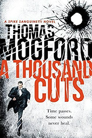 A Thousand Cuts: Spike Sanguinetti Book 5