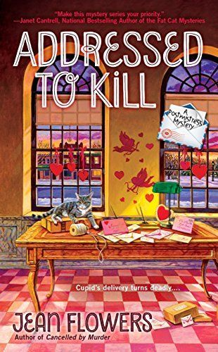 Addressed To Kill: Postmistress Mystery Book 3
