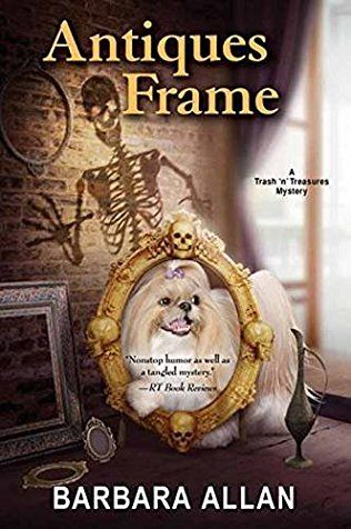 Antiques Frame: Trash 'N' Treasures Mystery Book 12