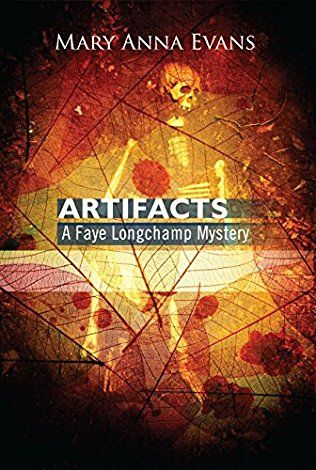 Artifacts: Faye Longchamp Book 1