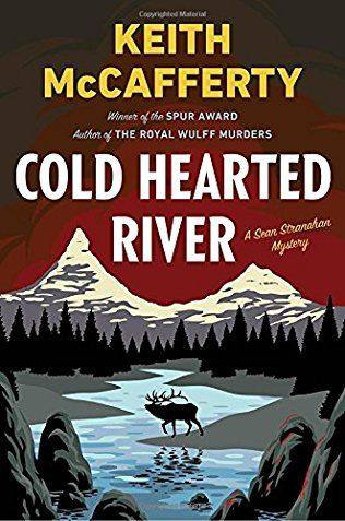 Cold Hearted River: Sean Stranahan Mystery Book 6