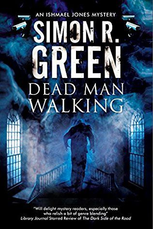 Dead Man Walking: Ishmael Jones Book 2