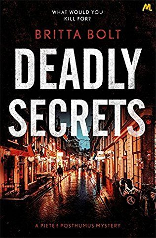 Deadly Secrets: Posthumus Trilogy Book 3