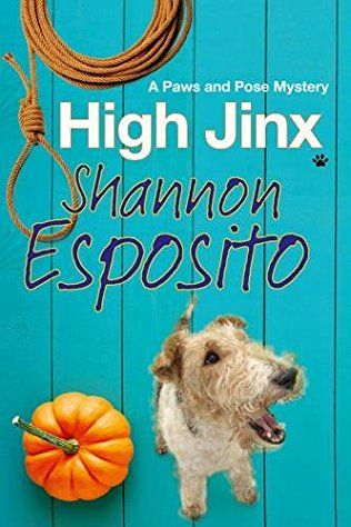 High Jinx: Paws & Pose Pet Book 2