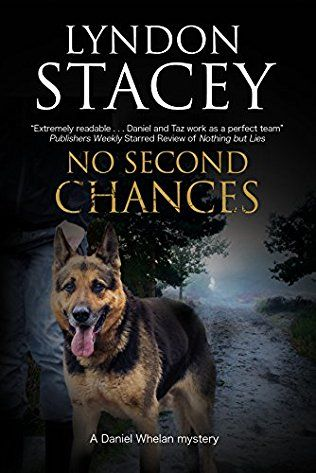 No Second Chances: Daniel Whelan Book 4