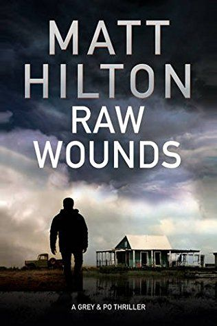 Raw Wounds: Grey & Villere Book 3