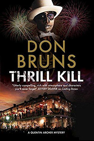 Thrill Kill: Quentin Archer Mystery Book 2