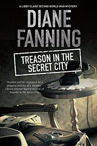 Treason In The Secret City: Libby Clark Book 2