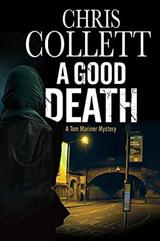 A Good Death: D.I. Tom Mariner Book 8