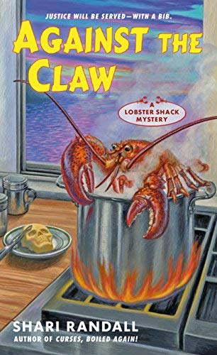 Against The Claw: Lobster Shack Mystery, Book 2