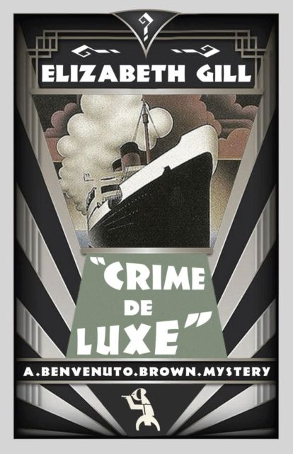 Crime De Luxe: Benvenuto Brown Book 3