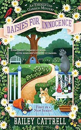 Daisies For Innocence: Enchanted Garden Mystery Book 1