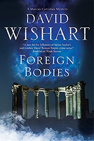 Foreign Bodies: Marcus Corvinus Book 18