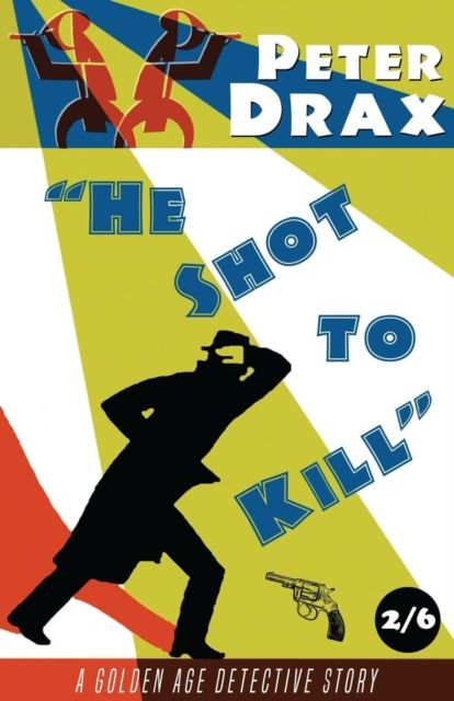 He Shot To Kill
