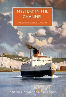 Mystery In The Channel: An Inspector French Novel
