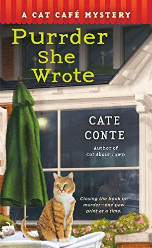 Purrder She Wrote: Cat Cafe, Book 2