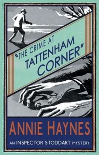 The Crime At Tattenham Corner: Inspector Stoddart Book 2