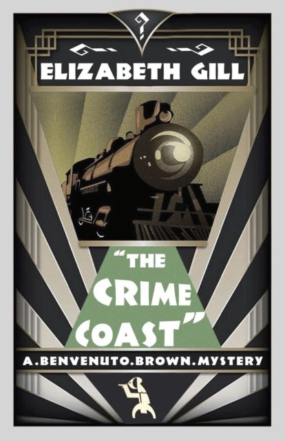 The Crime Coast: Benvenuto Brown Book 1