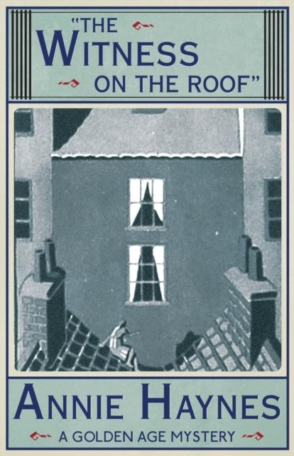 The Witness On The Roof