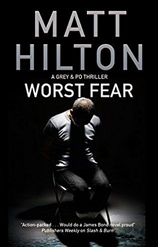 Worst Fear: Grey & Villere Book 4